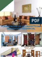 Planificación de un proyecto de Decoración Residencial