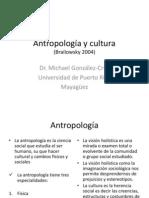 Antropolog a y Cultura