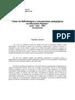 """Sistematización """"Taller de Metodologías y concepciones pedagógicas en Educación Popular"""" - Luis Bustos (2007)"""