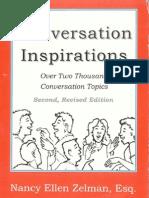 Conversation Inspirations - Over 2,000 Conversation Topics - By Nancy Ellen Zelman, Esq
