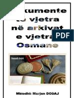 Dokumente te vjetra ne Arkivat e vjetra Osmane