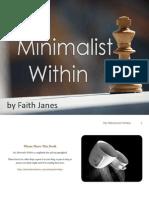 The Minimalist Within