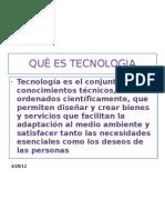 QUÈ ES TECNOLOGIA