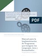 Manual para la Implementación de Programas que Integren los Lenguajes Java y Ensamblador