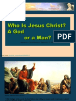 Who is Jesus Christ a God, or a Man