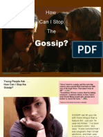 How Can I Stop the Gossip