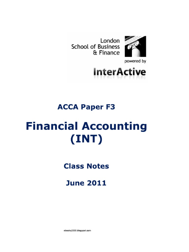 F3 Financial Accounting (Int.) Class Notes LSBF J11