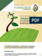 Memoria digital Foro Procesos de consulta y autonomía PH Diquís 2011