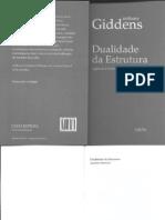 Anthony Giddens - Dualidade da Estrutura - Agência e Estrutura