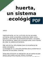 La huerta, un sistema ecológico