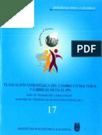 PLANEACIÓN ESTRATÉGICA DEL CAMBIO ESTRUCTURAL Y CURRICULAR EN EL IPN GUÍA DE TRABAJO DEL CURSO-TALLER GLOSARIO DE TÉRMINOS DE PLANEACIÓN ESTRATÉGICA