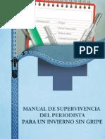 Manual de Supervivencia Del Periodista Para Un Invierno Sin Gripe