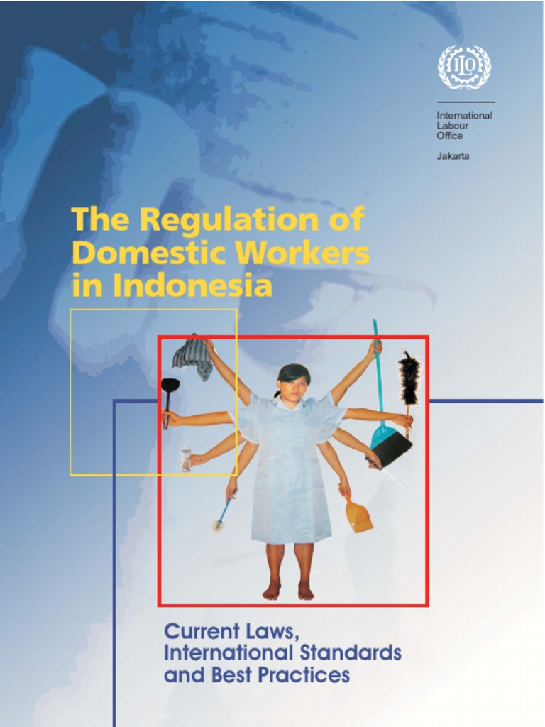 Regulation of domestic workers in indonesia international labour regulation of domestic workers in indonesia international labour organization human trafficking ccuart Images