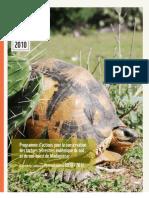 Programme d'actions pour la conservation des tortues terrestres endémique du sud et du sud-ouest de Madagascar (WWF/2010)