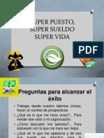 SUPER PUESTO SUPER SUELDO SUPER VIDA