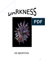 Darkness (Os Neófitos)