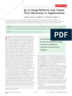 Nanotechnology in Drug Delviery and Tissue Engineering - From Discovery to Applications
