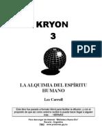 KRYON 3 - La Alquimia Del Espíritu Humano