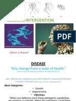 Disease v. Medical Intervention