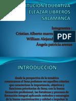 INSTITUCIÓN EDUCATIVA ELEAZAR LIBREROS SALAMANCA