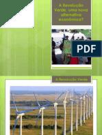 A Revolução verde, uma nova alternativa econômica