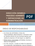 Direccion General, Proceso Administrativo y Definiciones
