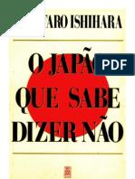 Shintaro Ishihara - o Japão Que Sabe Dizer não