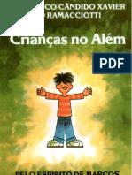 Chico Xavier - Crianças no Além
