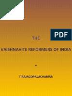 VAISHNAVITE REFORMERS OF INDIA