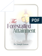 The Forestalled Attainment