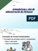 Formas Farmacéuticas y vías de Administración de fármacos