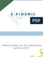 PPT E-Pidemic Revisada Principal Backup