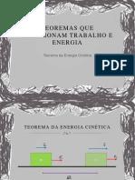 Teoremas Que Relacionam Trabalho e Energia
