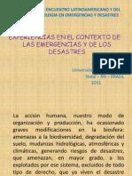 EXPERIENCIAS EN EL CONTEXTO DE LAS EMERGENCIAS Y DE LOS DESASTRES