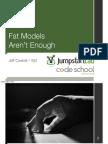 Fat Models Aren't Enough - RailsConf