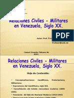 Relaciones Civiles-Militares Venezuela Siglo XX.