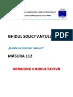 Ghidul Solicitantului Pentru Masura 112 - Varianta Consultativa