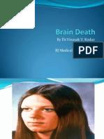 Brain Death PPT Vinayak