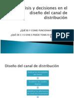 Analisis y decisiones en el diseño de los canales clase 7