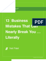 13 Business Mistakes That Can Nearly Break You Literally
