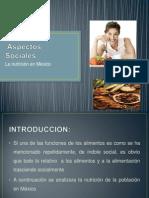 Apectos Sociales de La Nutricion en Mexico