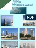 Dubai ThemostpreferreddestinationinMiddleEast!!