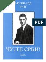 ČUJTE SRBI - Rudolf Arcibald Rajs