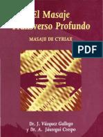 Masaje Transverso Profundo - Masaje de Cyriax - Dr. J. Vázquez Gallego, Dr. A. Jáuregui Crespo