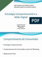 Estratégia Comportamental e Mídia Digital