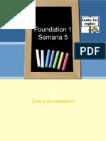 Foundation 1 Semana 5 PARTE 1 VLE