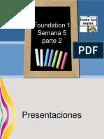 Foundation 1semana 5 PARTE 2 VLE