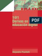 1@1 Derivas en la educación digital - Alejandro Piscitelli