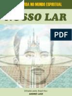 Nosso Lar - André Luiz - Francisco Cândido Xavier