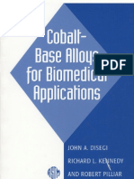 Cobalt Base Alloys for Bio Medical Applications ASTM Special Technical Publication 1365